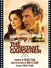 The Constant Gardener: The Shooting Script