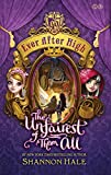 Ever After High: 02 The Unfairest of Them All: Book 2