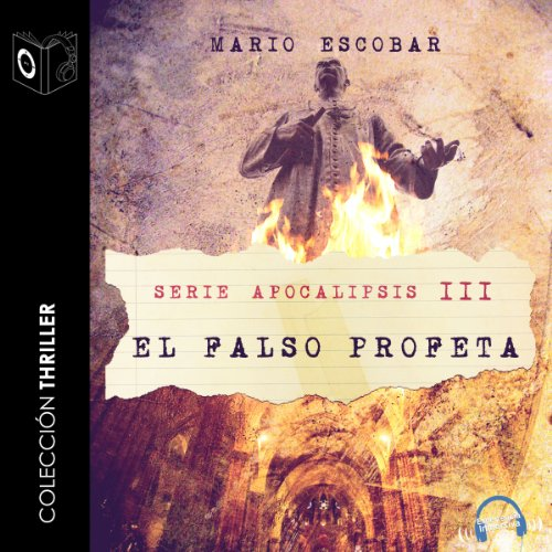 Apocalipsis III - El falso profeta [Apocalypse III - The False Prophet] audiobook cover art