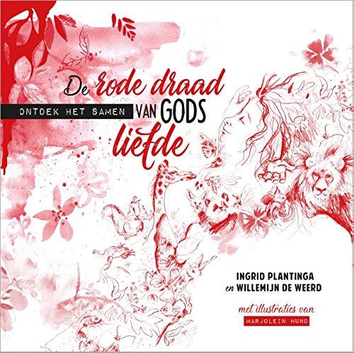 De rode draad van Gods liefde: Ontdek het samen
