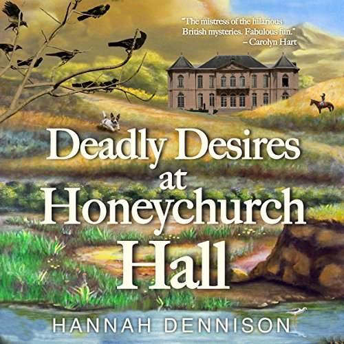 Deadly Desires at Honeychurch Hall: A Mystery cover art