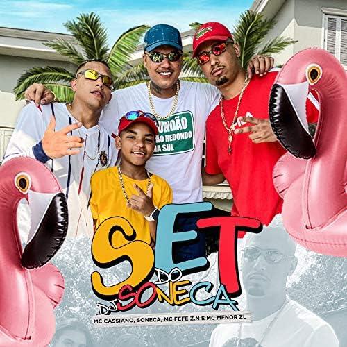 Soneca, Mc Fefe ZN & mc menor zl feat. MC Cassiano