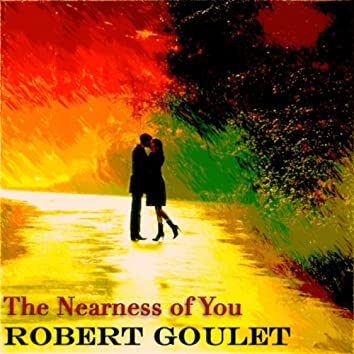 The Nearness of You (Original Recordings - Remastered)