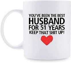 51st Anniversary Gifts - 51st Wedding Anniversary Gifts for Couple, 51 Year Anniversary Gifts 11oz Funny Coffee Mug for Husband, Hubby, Him, best husband