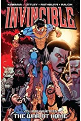 Invincible Vol. 19: The War At Home Kindle Edition