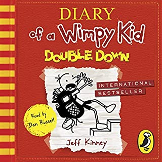 Double Down     Diary of a Wimpy Kid, Book 11              Written by:                                                                                                                                 Jeff Kinney                               Narrated by:                                                                                                                                 Dan Russell                      Length: 2 hrs and 9 mins     1 rating     Overall 1.0