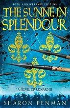 By Author The Sunne in Splendour - A Novel of Richard III