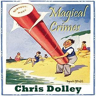Magical Crimes audiobook cover art