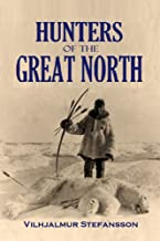 Hunters of the  Great North (1922)