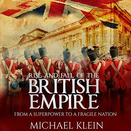 Rise and Fall of the British Empire audiobook cover art
