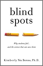 Blind Spots: Why Students Fail and the Science That Can Save Them