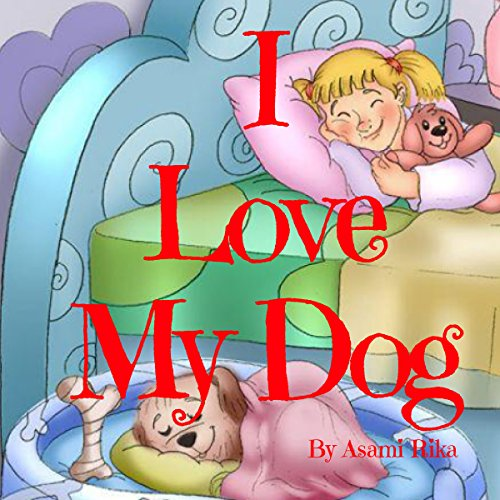 I Love My Dog audiobook cover art