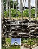 Materia, d'autres matériaux pour le jardin - Editions Le Bec en l'air - 03/11/2016