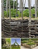 Materia, d'autres matériaux pour le jardin d'Alain Renouf