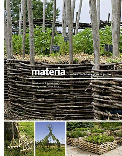 Materia, d'autres matériaux pour le jardin