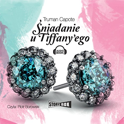Sniadanie u Tiffany'ego audiobook cover art