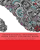 Inspirational Desiderata Poem Adult Coloring Book: Stress Relieving Patterns Surround Inspirational Quotes from the Classic Poem Desiderata by Max Ehrmann