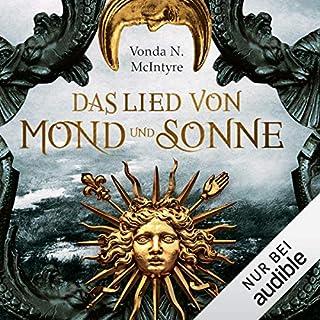 Das Lied von Mond und Sonne                   Autor:                                                                                                                                 Vonda N. McIntyre                               Sprecher:                                                                                                                                 Elisabeth Günther                      Spieldauer: 18 Std. und 25 Min.     80 Bewertungen     Gesamt 3,6