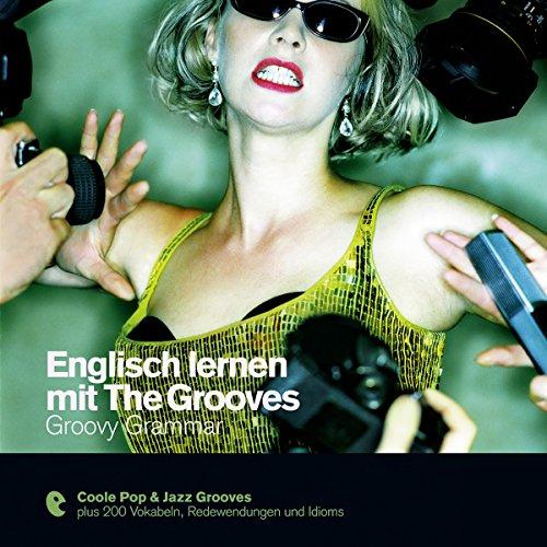 Englisch lernen mit The Grooves - Groovy Grammar cover art