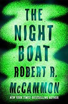 The Night Boat by [Robert R. McCammon]