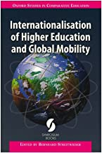 Internationalisation of Higher Education and Global Mobility (Oxford Studies in Comparative Education)