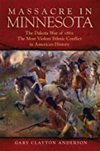 Best dakota war of 1862 Reviews