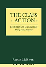 The Class Action in Common Law Legal Systems: A Comparative Perspective