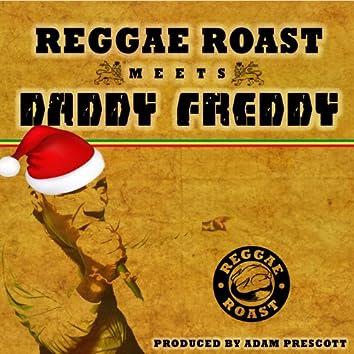 Reggae Roast Meets Daddy Freddy