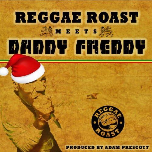 Reggae Roast & Daddy Freddy