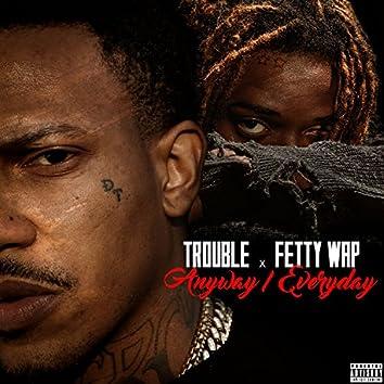 Anyway / Everyday (feat. Fetty Wap) - Single