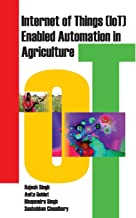 Internet of Things (IOT) Enabled Automation in Agriculture