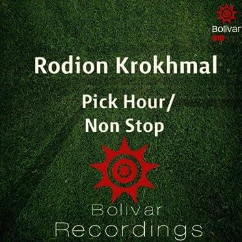 Pick Hour / Non Stop