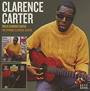 This Is Clarence Carter - The Dynamic Clarence Carter by Clarence Carter