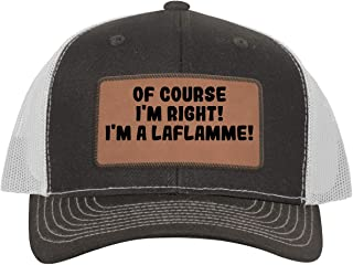 One Legging it Around of Course I`m Right! I`m A Laflamme! - Leather Dark Brown Patch Engraved Trucker Hat