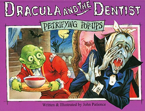 Dracula And The Dentist (Petrifying Pop-ups)