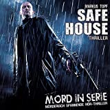 Mord in Serie: Folge 22: Safe House