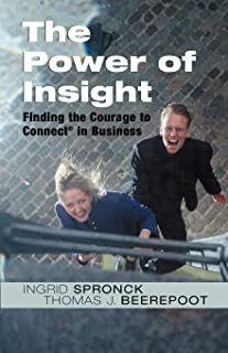 The Power of Insight: Finding the Courage to Connect in Business