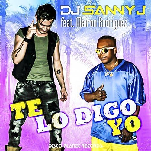 Dj Sanny J feat. Mairon Rodriguez