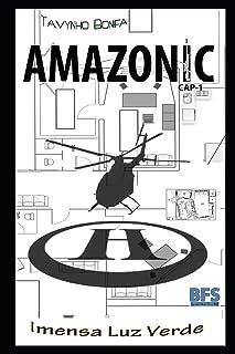 Amazonic: Cap-1 Imensa Luz Verde