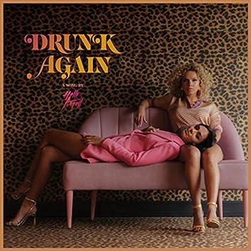 Drunk Again (Acoustic Version)