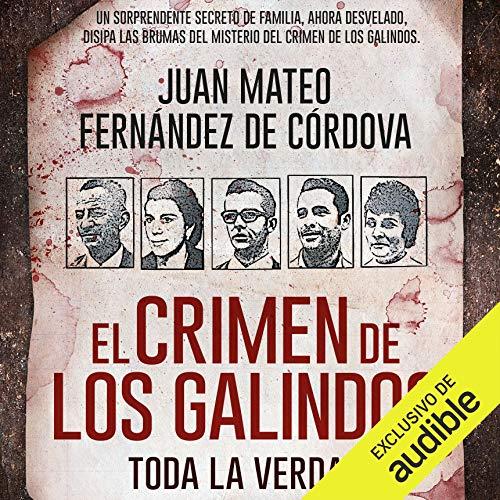 Diseño de la portada del título El crimen de los Galindos. Toda la verdad (Narración en Castellano)
