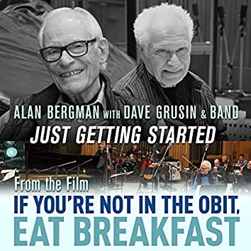 """Just Getting Started (From """"If You're Not in the Obit, Eat Breakfast"""")"""