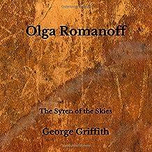 Olga Romanoff: The Syren of the Skies