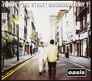 (What's The Story) Morning Glory? [Remastered] by Oasis (2014-08-03)