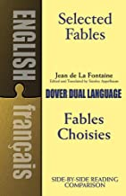 Selected Fables (Dual-Language) (English and French Edition)