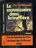 Le Commissaire dans la truffière - Fayard