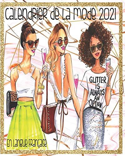Calendrier De La Mode 2021 En Langue Française: Calendrier De La Mode Féminine 2021 En Marbre Rose Et Or Avec Pages Hebdomadaires Et Mensuelles