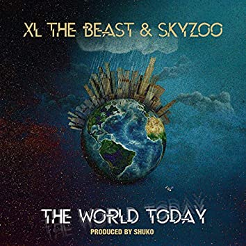 The World Today (feat. Skyzoo)