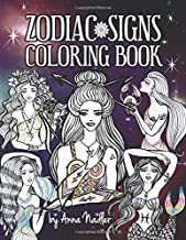 Zodiac Signs Coloring Book: A delightful collection of astrology themed drawings for you to color. Features the 12 zodiac signs, as female characters, animals, symbols and constellations.