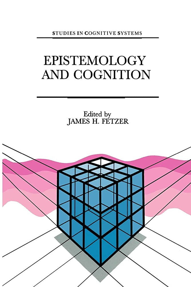 もっと少なくダーツほとんどないEpistemology and Cognition (Studies in Cognitive Systems)
